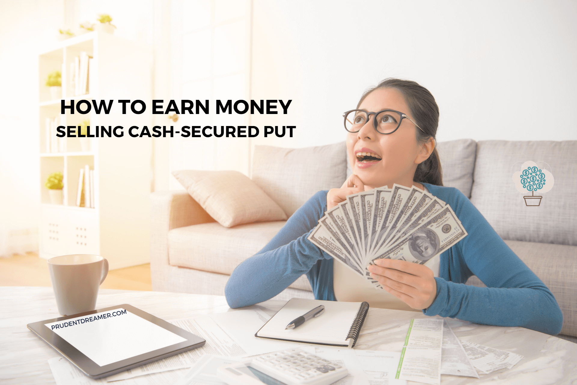 Read more about the article How to Earn Money Selling Cash Secured Puts: A Beginner's Guide
