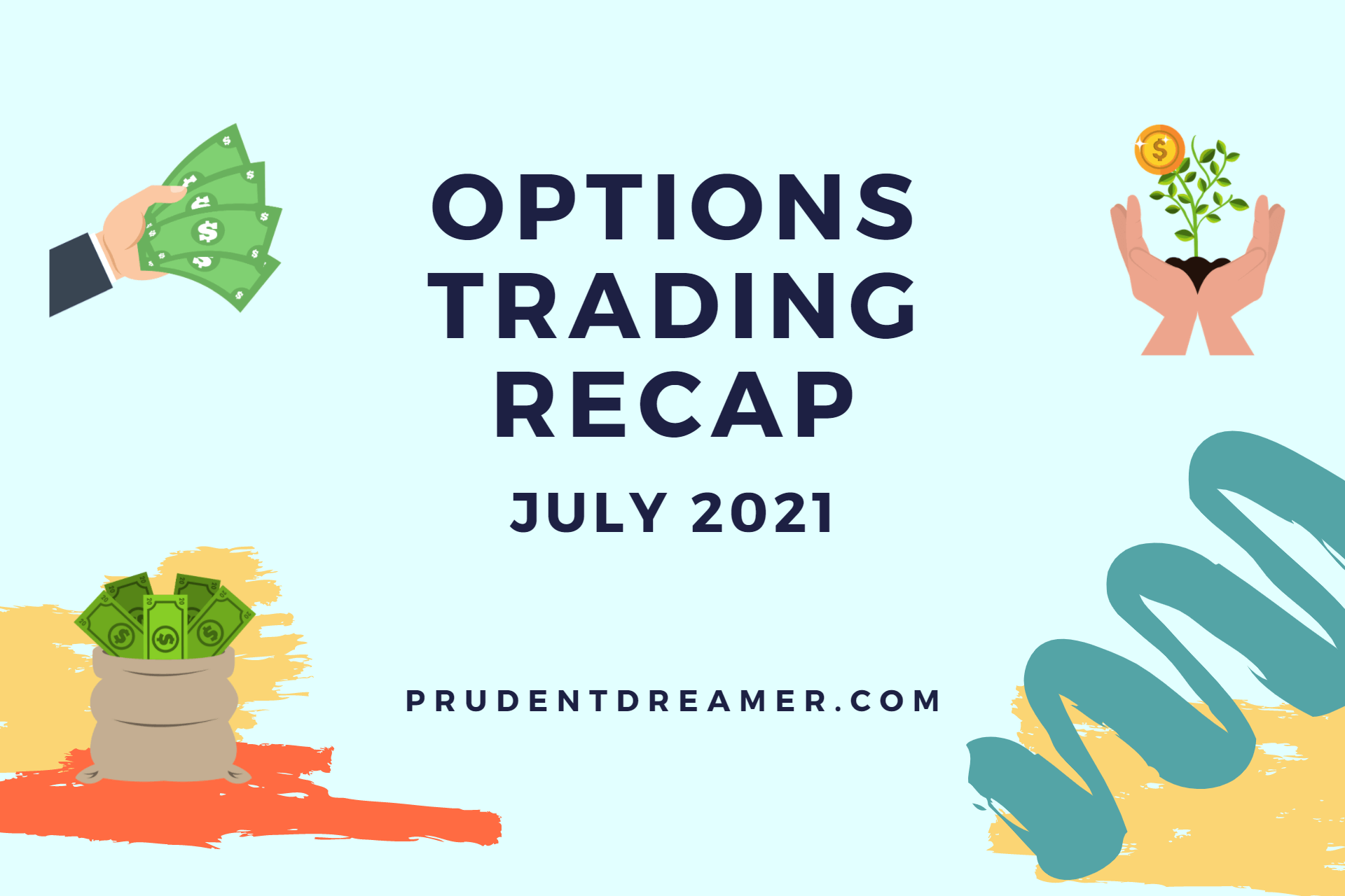 Read more about the article Options Trading Recap – July 2021