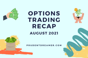 Read more about the article Options Trading Recap – August 2021