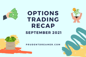 Read more about the article Options Trading Recap – September 2021
